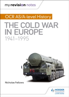 My Revision Notes: OCR AS/A-level History: The Cold War in Europe 1941-1995, Paperback / softback Book