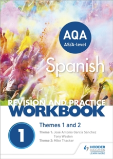 AQA A-level Spanish Revision and Practice Workbook: Themes 1 and 2, Paperback Book