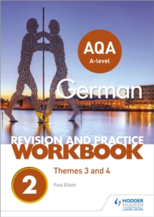 AQA A-level German Revision and Practice Workbook: Themes 3 and 4, Paperback / softback Book