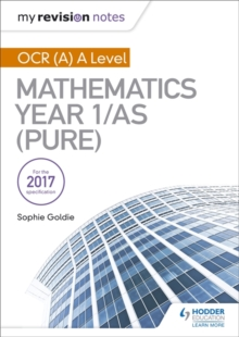 My Revision Notes: OCR (A) A Level Mathematics Year 1/AS (Pure), Paperback / softback Book