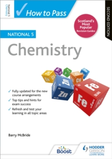 How to Pass National 5 Chemistry: Second Edition, Paperback Book