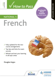 How to Pass National 5 French: Second Edition, Paperback / softback Book