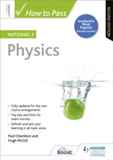 How to Pass National 5 Physics: Second Edition, Paperback / softback Book
