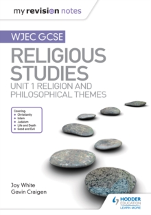 My Revision Notes WJEC GCSE Religious Studies : Unit 1 Religion and Philosophical Themes, PDF eBook