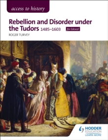 Access to History: Rebellion and Disorder under the Tudors, 1485-1603 for Edexcel, EPUB eBook