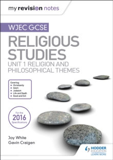 My Revision Notes WJEC GCSE Religious Studies: Unit 1 Religion and Philosophical Themes, Paperback / softback Book