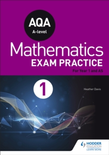 AQA Year 1/AS Mathematics Exam Practice, Paperback / softback Book
