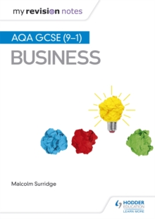 My Revision Notes: AQA GCSE (9-1) Business, Paperback / softback Book