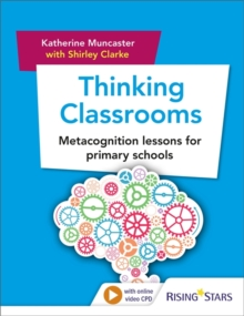 Thinking Classrooms: Metacognition lessons for primary schools, Paperback / softback Book