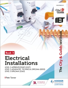 The City & Guilds Textbook:Book 2 Electrical Installations for the Level 3 Apprenticeship (5357), Level 3 Advanced Technical Diploma (8202) & Level 3 Diploma (2365), Paperback / softback Book