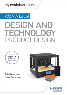 My Revision Notes: AQA A Level Design and Technology: Product Design, Paperback / softback Book
