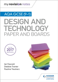 My Revision Notes: AQA GCSE (9-1) Design and Technology: Paper and Boards, Paperback / softback Book