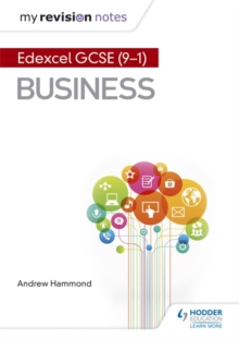 My Revision Notes: Pearson Edexcel GCSE (9-1) Business, Paperback / softback Book
