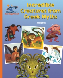 Reading Planet - Incredible Creatures from Greek Myths - Orange: Galaxy, EPUB eBook
