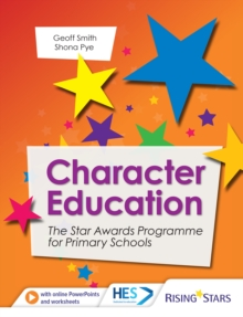 Character Education : The Star Awards Programme for Primary Schools, PDF eBook