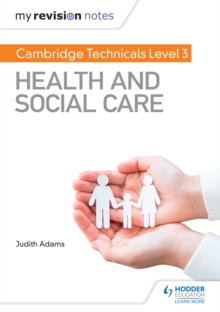 My Revision Notes : Cambridge Technicals Level 3 Health and Social Care, PDF eBook
