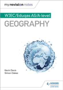 Fy Nodiadau Adolygu: CBAC UG/Safon Uwch Daearyddiaeth My Revision Notes: WJEC/Eduqas AS/A-level Geography Welsh-language edition), EPUB eBook