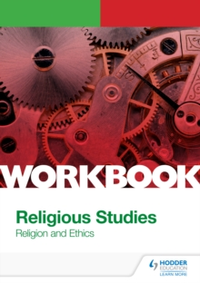 OCR A Level Religious Studies : Religion and Ethics Workbook, PDF eBook