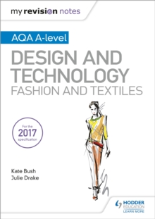 My Revision Notes: AQA A-Level Design and Technology: Fashion and Textiles, EPUB eBook