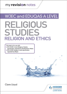 My Revision Notes: WJEC and Eduqas A level Religious Studies Religion and Ethics, EPUB eBook