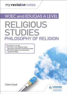 My Revision Notes: WJEC and Eduqas A level Religious Studies Philosophy of Religion, Paperback / softback Book