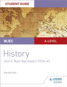 WJEC A-level History Student Guide Unit 4: Nazi Germany c.1933-1945, EPUB eBook