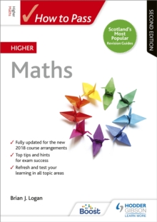 How to Pass Higher Maths: Second Edition, Paperback / softback Book