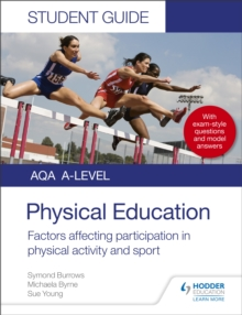 AQA A Level Physical Education Student Guide 1: Factors affecting participation in physical activity and sport, EPUB eBook