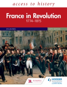 Access to History : France in Revolution 1774-1815 Sixth Edition, PDF eBook