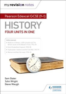 My Revision Notes: Pearson Edexcel GCSE (9 1) History: Four units in one, EPUB eBook