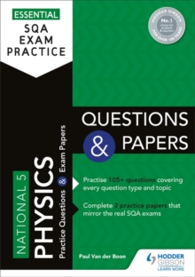 Essential SQA Exam Practice: National 5 Physics Questions and Papers, Paperback / softback Book