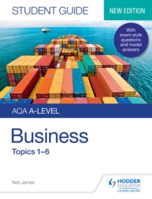 AQA A-level Business Student Guide 1 : Topics 1?6, PDF eBook