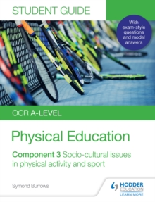 OCR A-level Physical Education Student Guide 3: Socio-cultural issues in physical activity and sport, PDF eBook