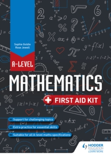 A Level Mathematics: First Aid Kit, PDF eBook