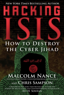 Hacking ISIS : How to Destroy the Cyber Jihad, EPUB eBook