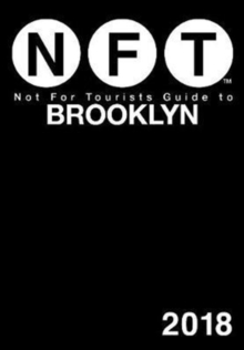 Not For Tourists Guide to Brooklyn 2018, Paperback Book