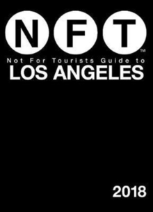 Not For Tourists Guide to Los Angeles 2018, Paperback Book