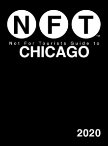Not For Tourists Guide to Chicago 2020, Paperback / softback Book