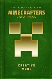 Unofficial Minecrafters Journal: Creative Mode, Hardback Book