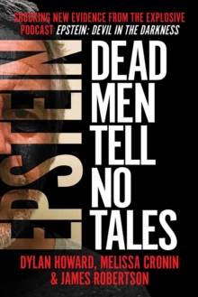 Epstein : Dead Men Tell No Tales, Hardback Book