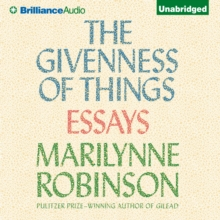 The Givenness of Things : Essays, eAudiobook MP3 eaudioBook