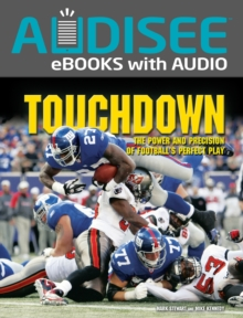 Touchdown : The Power and Precision of Football's Perfect Play, EPUB eBook