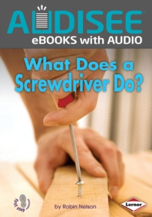 What Does a Screwdriver Do?, EPUB eBook