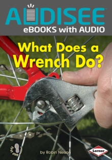 What Does a Wrench Do?, EPUB eBook
