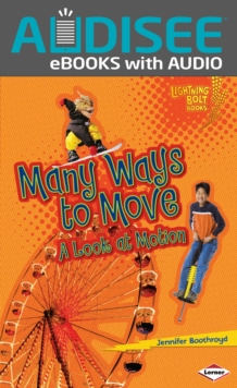 Many Ways to Move : A Look at Motion, EPUB eBook
