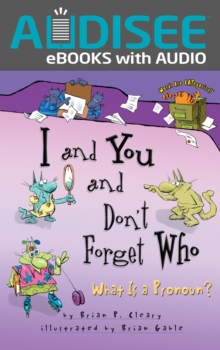 I and You and Don't Forget Who : What Is a Pronoun?, EPUB eBook