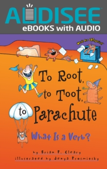 To Root, to Toot, to Parachute : What Is a Verb?, EPUB eBook