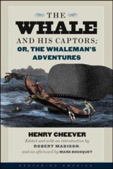 The Whale and His Captors; or, The Whaleman's Adventures, Paperback Book