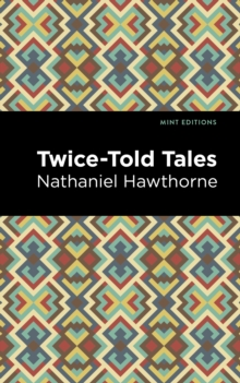 Twice Told Tales, EPUB eBook