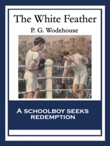 The White Feather : With linked Table of Contents, EPUB eBook